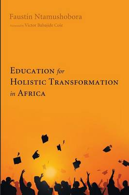Education for Holistic Transformation in Africa (Paperback)