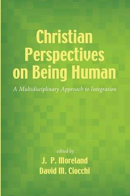 Christian Perspectives on Being Human (Paperback)