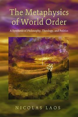 The Metaphysics of World Order (Paperback)