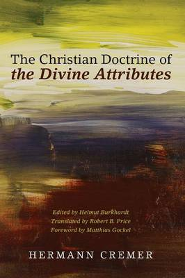 The Christian Doctrine of the Divine Attributes (Paperback)