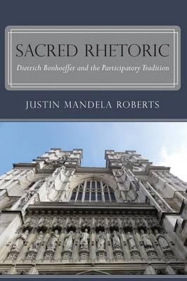 Sacred Rhetoric (Paperback)