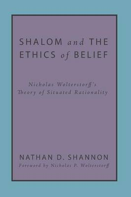 Shalom and the Ethics of Belief (Paperback)