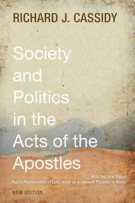 Society and Politics in the Acts of the Apostles (Paperback)
