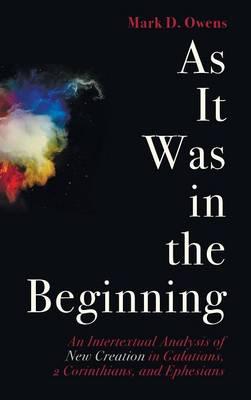 As It Was in the Beginning (Hardback)