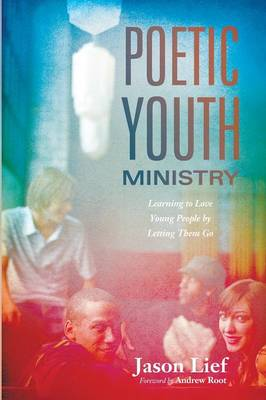 Poetic Youth Ministry (Paperback)