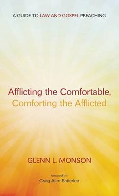 Afflicting the Comfortable, Comforting the Afflicted (Hardback)