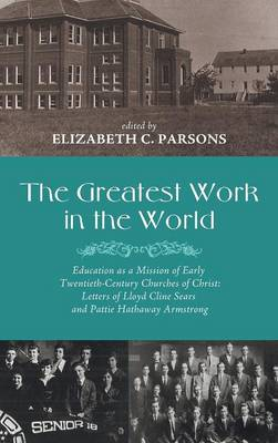 The Greatest Work in the World (Hardback)
