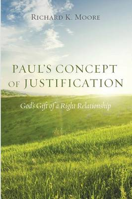 Paul's Concept of Justification (Paperback)