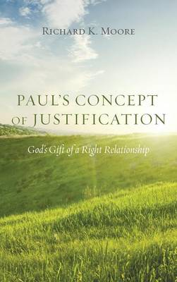 Paul's Concept of Justification (Hardback)