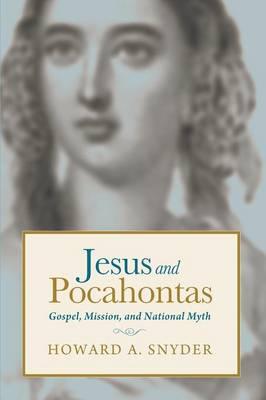 Jesus and Pocahontas (Paperback)
