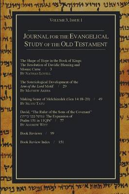 Journal for the Evangelical Study of the Old Testament, Volume 3, Issue 1 (Paperback)