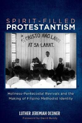 Spirit-Filled Protestantism (Paperback)