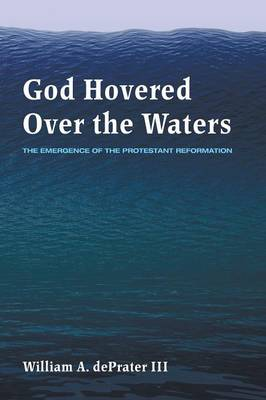 God Hovered Over the Waters (Paperback)