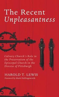 The Recent Unpleasantness (Hardback)