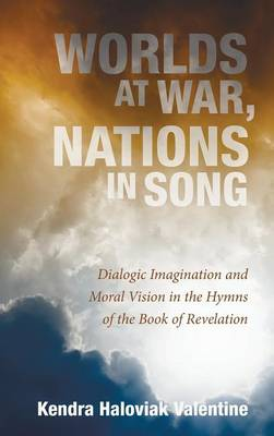 Worlds at War, Nations in Song (Hardback)