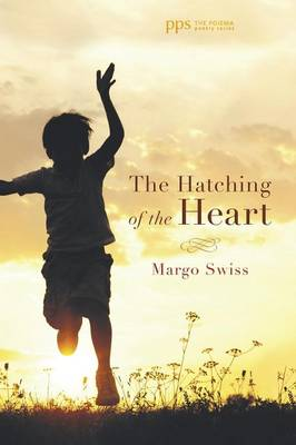 The Hatching of the Heart (Paperback)