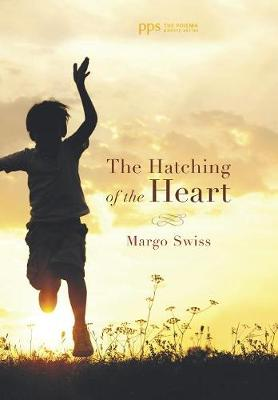 The Hatching of the Heart (Hardback)