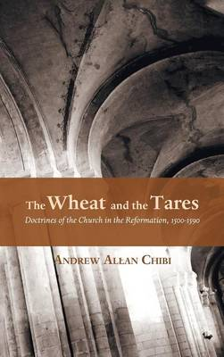 The Wheat and the Tares (Hardback)