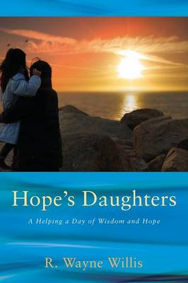 Hope's Daughters: A Helping a Day of Wisdom and Hope (Hardback)