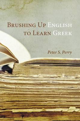 Brushing Up English to Learn Greek (Hardback)
