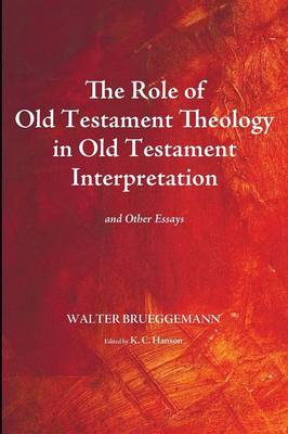 The Role of Old Testament Theology in Old Testament Interpretation (Paperback)