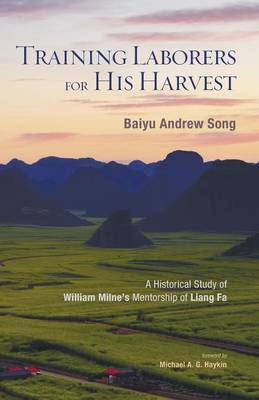 Training Laborers for His Harvest (Paperback)