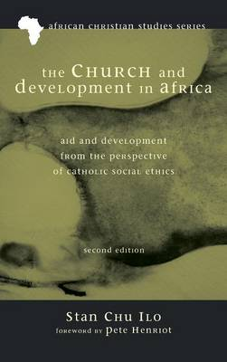 The Church and Development in Africa, Second Edition (Hardback)