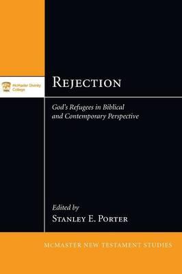 Rejection - McMaster New Testament Studies (Paperback)