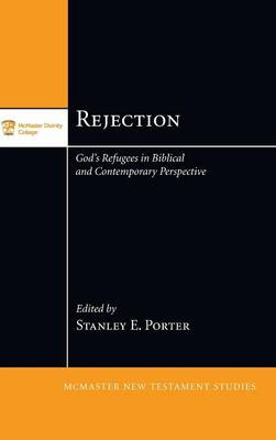 Rejection - McMaster New Testament Studies (Hardback)
