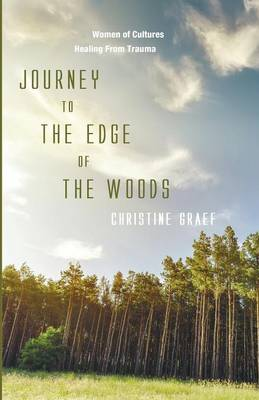 Journey to the Edge of the Woods (Paperback)