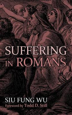 Suffering in Romans (Hardback)