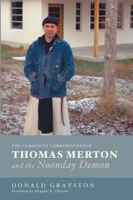 Thomas Merton and the Noonday Demon (Paperback)