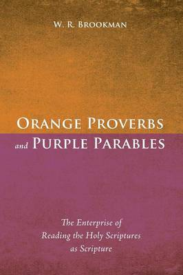 Orange Proverbs and Purple Parables (Paperback)