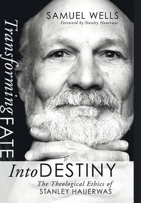 Transforming Fate Into Destiny (Hardback)