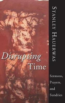 Disrupting Time (Hardback)