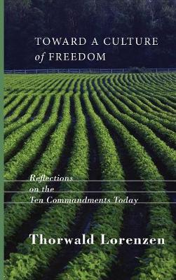 Toward a Culture of Freedom (Hardback)