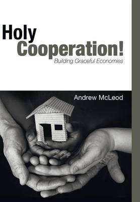 Holy Cooperation! (Hardback)