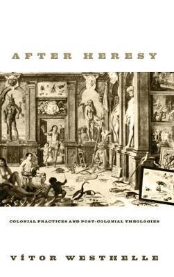 After Heresy (Hardback)