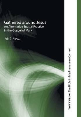 Gathered Around Jesus (Hardback)
