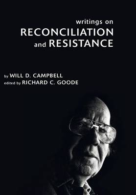 Writings on Reconciliation and Resistance (Hardback)