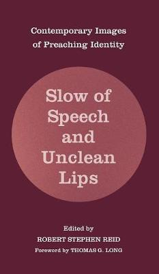 Slow of Speech and Unclean Lips (Hardback)