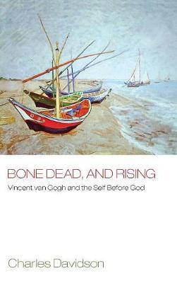 Bone Dead, and Rising (Hardback)