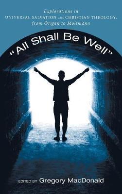 All Shall Be Well (Hardback)