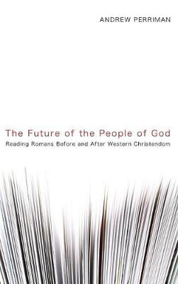 The Future of the People of God (Hardback)