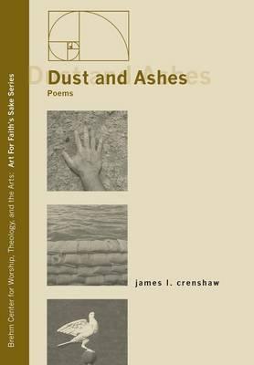 Dust and Ashes (Hardback)