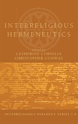 Interreligious Hermeneutics (Hardback)