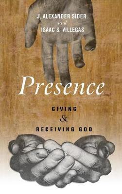 Presence (Hardback)