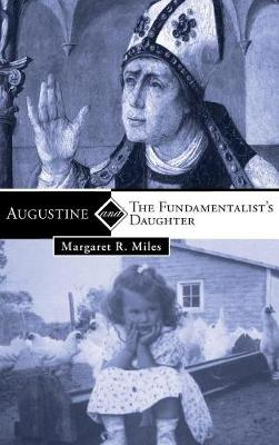 Augustine and the Fundamentalist's Daughter (Hardback)
