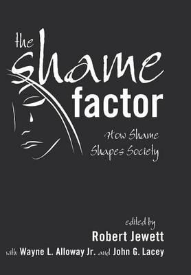The Shame Factor (Hardback)