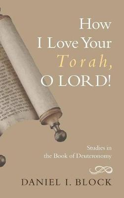 How I Love Your Torah, O Lord! (Hardback)